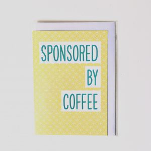 SPONSORED BY COFFEE card