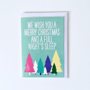 We Wish You A Merry Christmas and a Full Night's Sleep packaged
